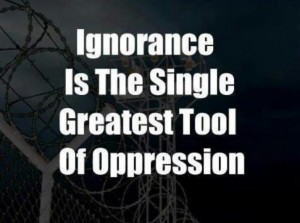 Ignorance Oppression