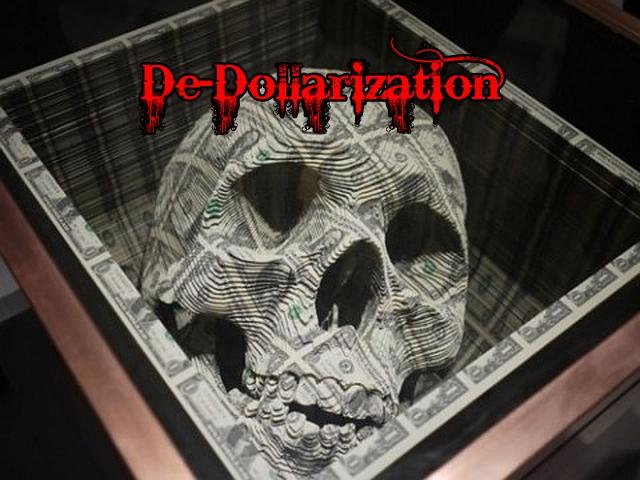 De-Dollarization